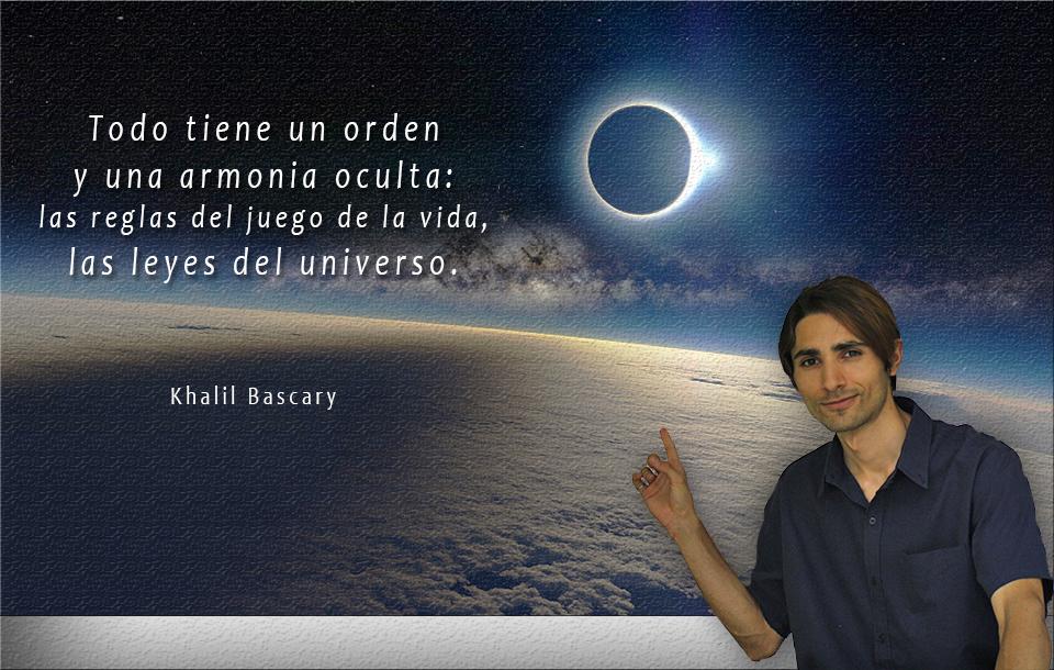 Khalil Bascary, Leyes universales, frase, Cosmosociologia